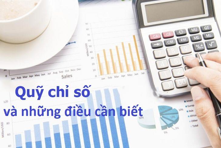 Tìm hiểu quỹ chỉ số là gì